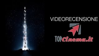 Videorecensione Interstellar | TopCinema.it