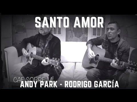 Santo Amor - Andy Park, Alejandra Segura & Rodrigo García   Vid Producciones