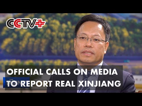 Official Calls on World Media to Report Xinjiang in Objective, Unprejudiced Manner