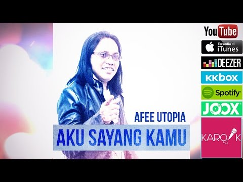 Afee Utopia - Aku Sayang Kamu (Official Lyrics Video)