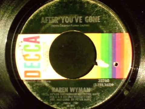 'After you've gone'--Karen Wyman (1970).