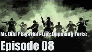 Mr. Odd Plays Half-Life: Opposing Force - Episode 08 - NEW ALIEN TECHNOLOGY - WIGGLE GUN?