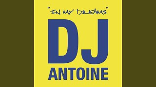 In My Dreams (DJ Antoine vs. Mad Mark Lounge Instrumental Mix)