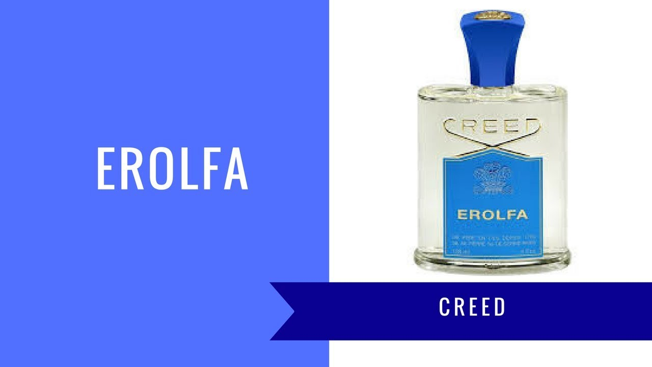 Erolfa By Creed Fragrance Review Youtube