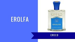 Erolfa by Creed | Fragrance Review