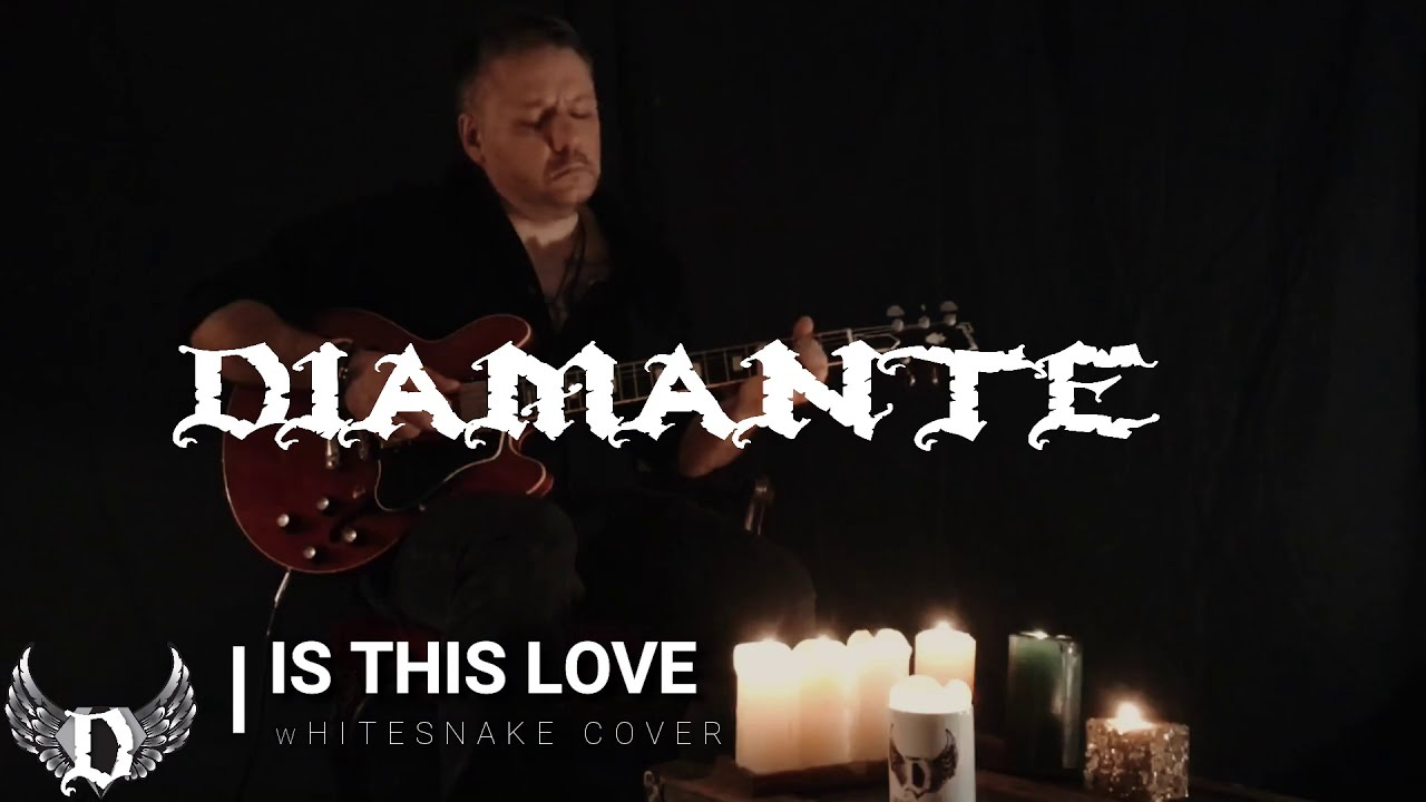 IS THIS LOVE - Whitesnake COVER - Diamante Official Video