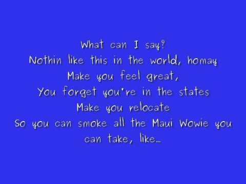 Kid Cudi Maui Wowie + Lyrics