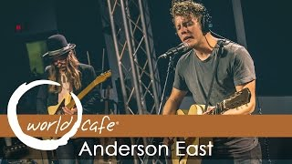 "Anderson East - ""Devil In Me"" (Recorded Live for World Cafe)"