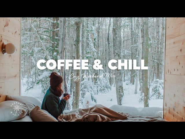 Coffee & Chill ☕ A Cozy & Relaxing Weekend Playlist | The Good Life Mix No.2