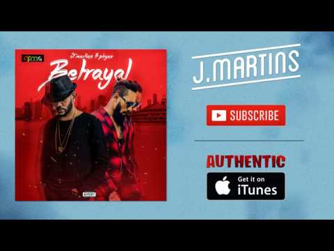 J. Martins - Betrayal - feat. Phyno