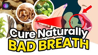 Cure Bad Breath Naturally