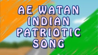 Ae Watan Animierte Song | Independence Day Special