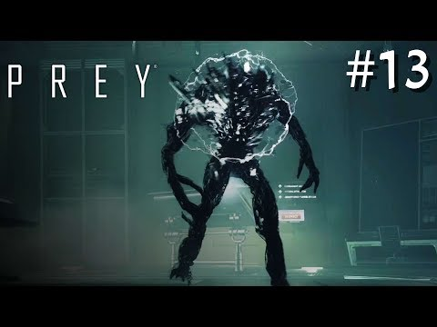 Let's Play Prey (BLIND) #13   ELECTRIC TYPHON