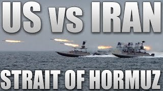 US vs Iran - Strait of Hormuz