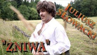 "Juliusz Słowacki - ""Żniwa"""