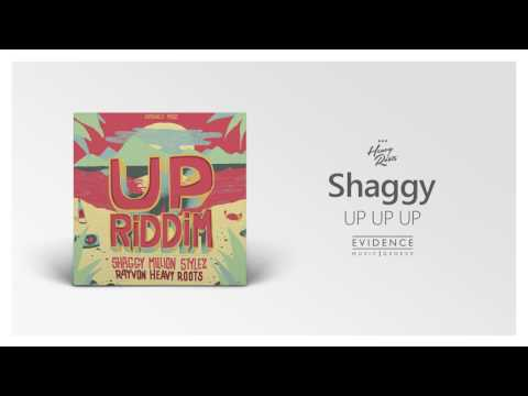 Shaggy - Up Up Up | Heavy Roots | UP RIDDIM | Evidence Music 2017