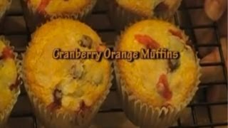 How To Make Orange Cranberry Muffins
