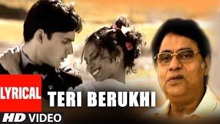 """Jagjit Singh """"Teri Berukhi"""" Lyrical Video Song Super Hit Hindi Ghazal Album """"Forget Me Not"""""""