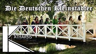 Die Deutschen Kleinstädter - Eine Inszenierung von Katharsis