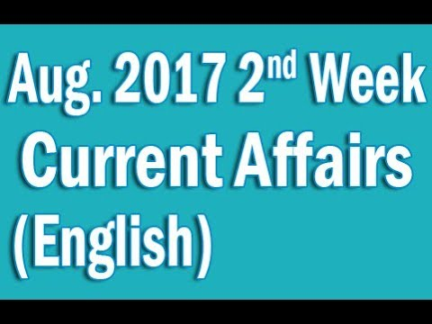 ✅ Current Affairs August 2017 2nd Week in English
