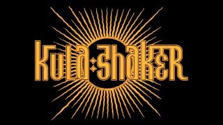 Kula Shaker - Infinite Sun (Audio)