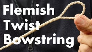 Best Bowstring for Beginners? Flemish Twist Single Loop for a Longbow. How to make a bowstring.