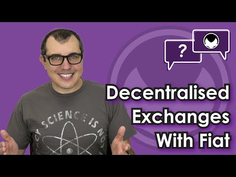 Bitcoin Q&A: Decentralised Exchanges With Fiat