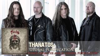 THANATOS - Global Purification (Album Track)