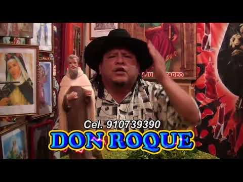 DON ROQUE VIDEOS 3
