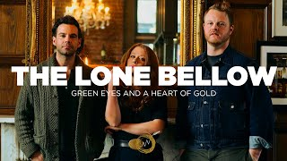 "The Lone Bellow: ""Green Eyes and A Heart of Gold"" - Naked Noise Session"