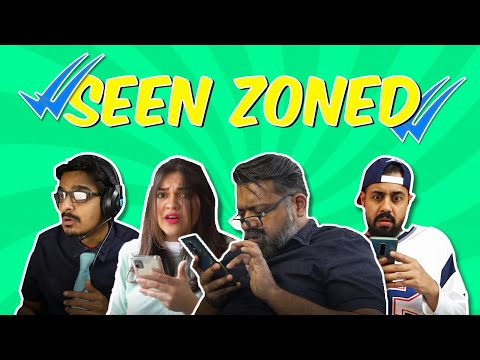 Seen Zoned | Bekaar Films | Comedy Skit