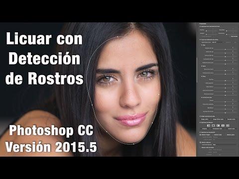 Photoshop CC 2015.5 - Licuar Rostro
