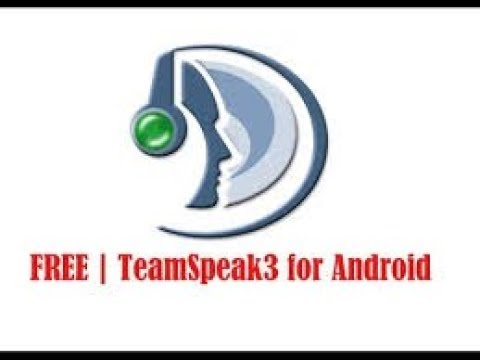 HOW TO GET TEAMSPEAK 3 ON ANDROID MOBILE FOR FREE! [2018]