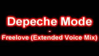 Depeche Mode Freelove Extended Voice Mix