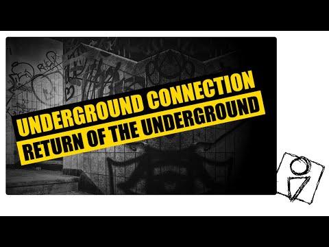 Underground Connection -