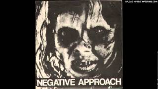 Watch Negative Approach Whatever I Do video