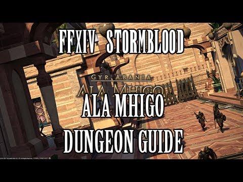 FFXIV Stormblood: Ala Mhigo Dungeon Guide