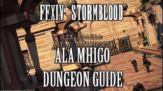 Ffxiv Stormblood Ala Mhigo Dungeon Guide