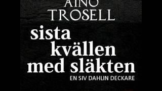 Sista kvällen med släkten av Aino Trosell, mp3-novell