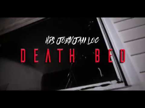 Hds Joey X Jaii Loc - Death Bed (Official Video)