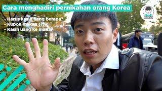 Cara menghadiri pernikahan orang Korea