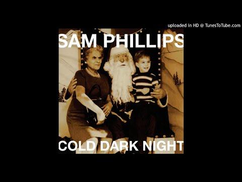 Sam Phillips, Cold Dark Night mp3
