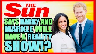Meghan Markle and Harry Will Have a Reality Show Says the Sun! But they get it wrong!