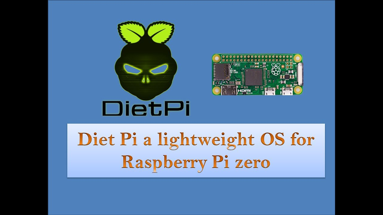 Installing dietpi os in raspberry pi zero - A lightweight OS