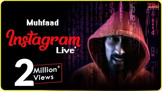 Instagram Live (Muhfaad) Mp3 Song Download