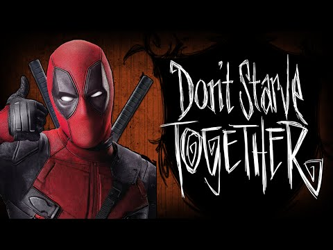 Don't Starve Together - Deadpool Способности! #16