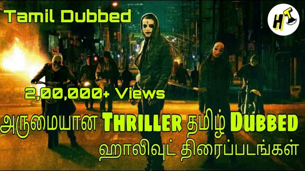 5+5 Best Tamil Dubbed Thriller Hollywood Movies You Should Watch   Tamil - Hollywood Tamizha