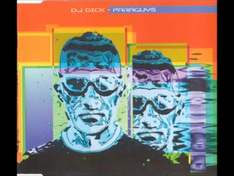DJ Dick - Paraguys (Paramix) 1996