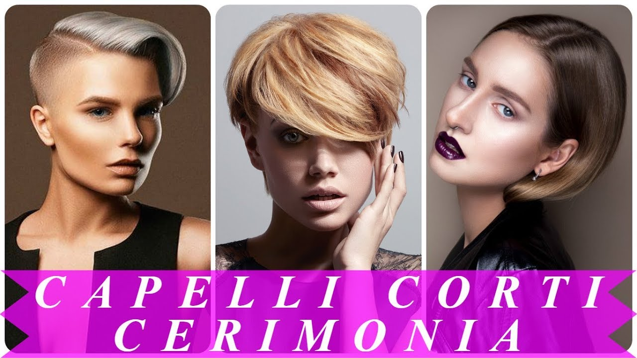 Pettinature capelli corti cerimonia
