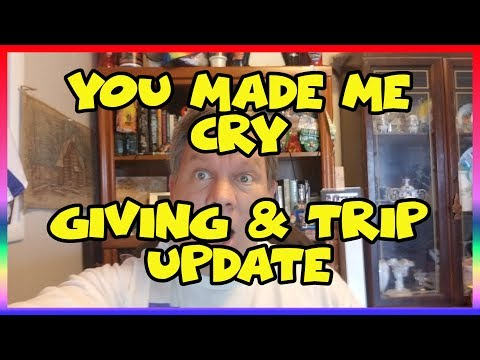 You Made me Cry! -Giving and Trip Update-  Confessions of a Theme Park Worker